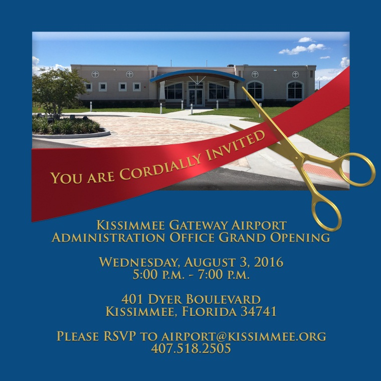 Kissimmee Gateway Airport to Host Administration Building Grand Opening