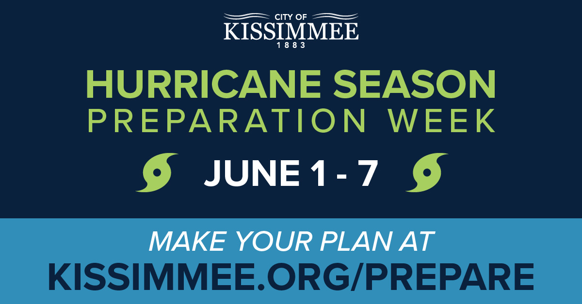 Hurricane Preparation Week City of Kissimmee